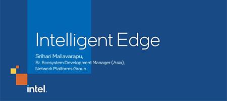 Intelligent Edge