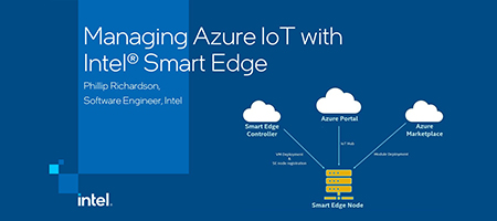 Managing Azure IoT with Intel® Smart Edge